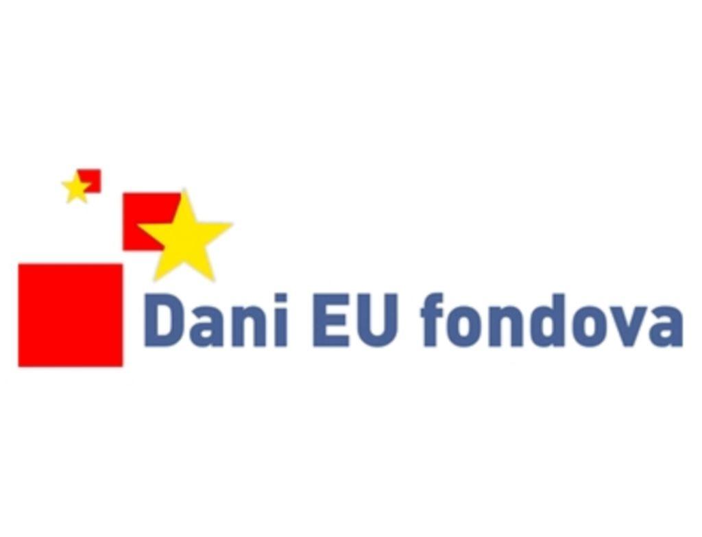 Dani EU Fondova - Ulaskom u Europsku uniju  moći će se iskoristiti 10 milijardi eura europskog novca do 2020.  godine