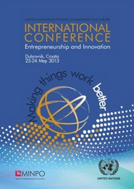"""Međunarodna konferencija """"Poduzetništvo i inovacije"""" (Dubrovnik, 23.-24. svibanj 2013.)"""
