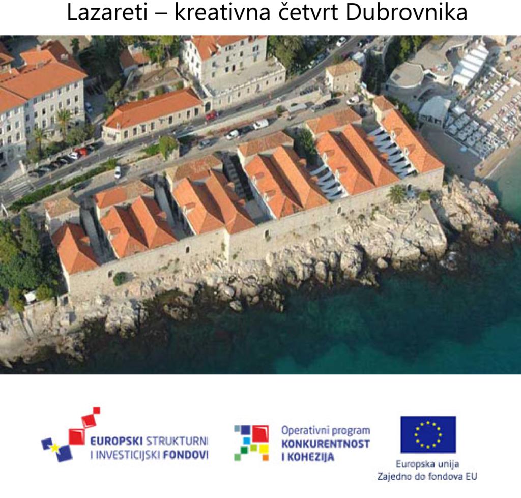 Lazareti – kreativna četvrt Dubrovnika